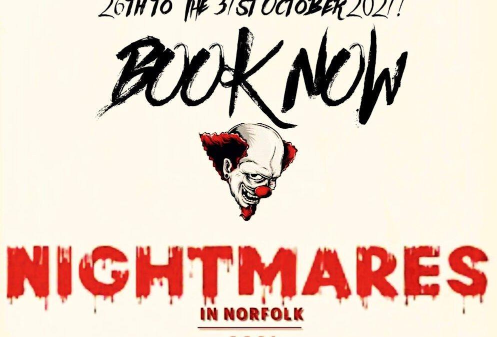 Nightmares In Norfolk 2021